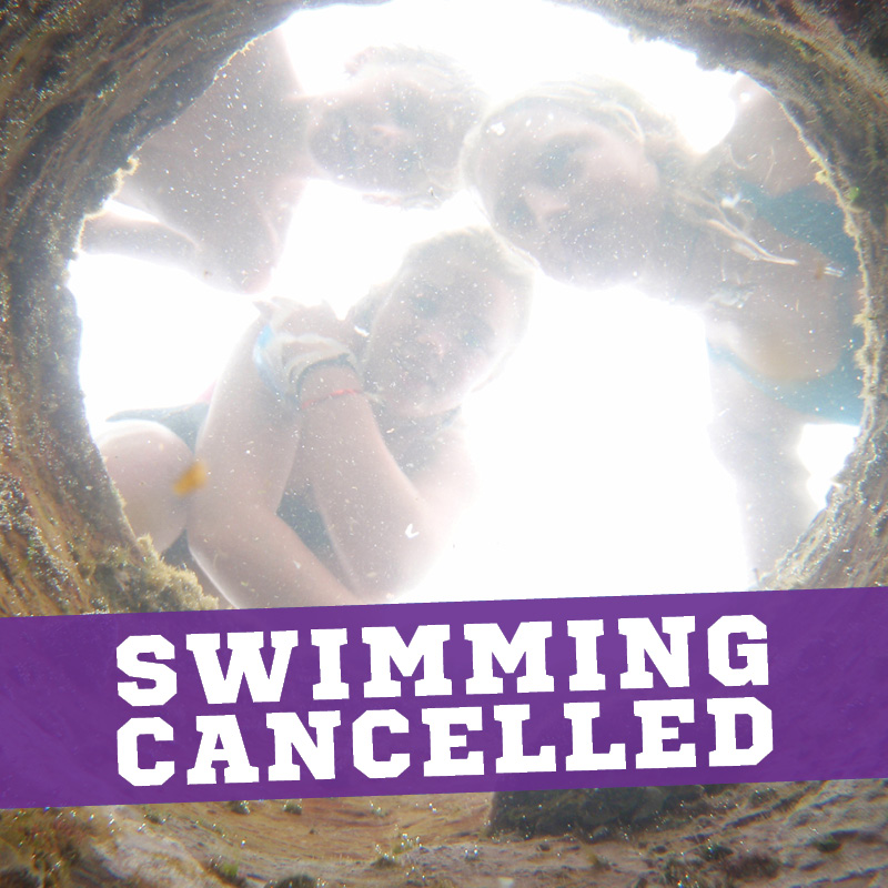 Swimming Cancelled